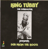 King Tubby - The Dubmaster Dub From The Roots (Jamaican Recordings) CD